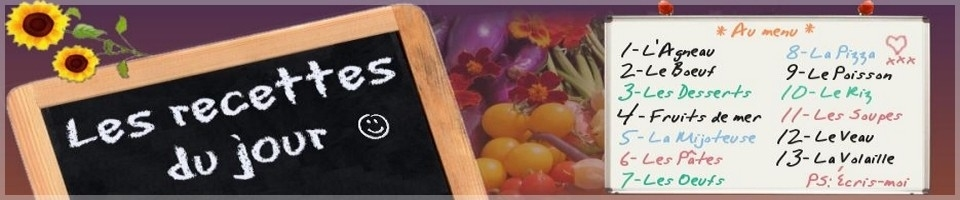 Résultat de la Recherche:: culinaire - Les recettes du jour: recettes gratuites!